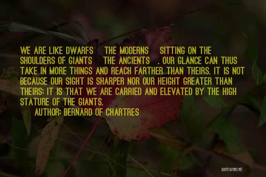 Chartres Quotes By Bernard Of Chartres
