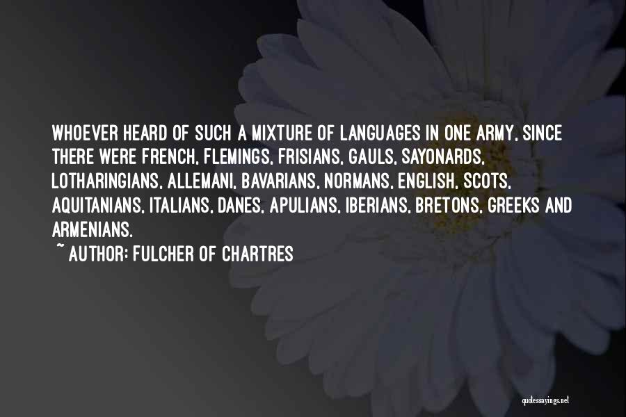 Chartres Quotes By Fulcher Of Chartres