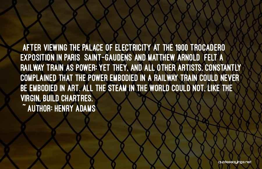 Chartres Quotes By Henry Adams