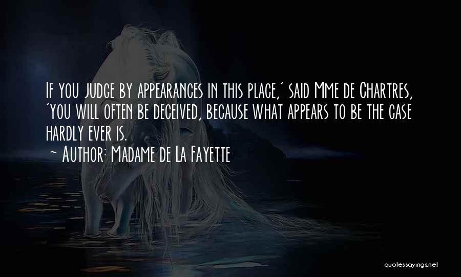 Chartres Quotes By Madame De La Fayette
