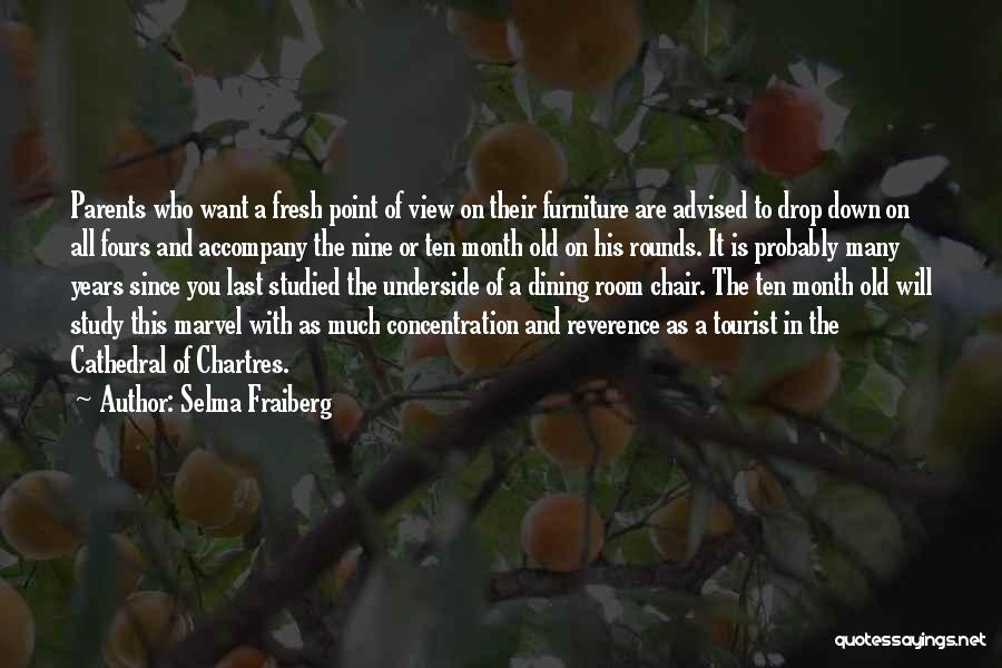 Chartres Quotes By Selma Fraiberg