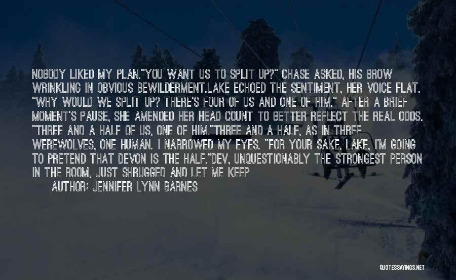 Chase After Me Quotes By Jennifer Lynn Barnes
