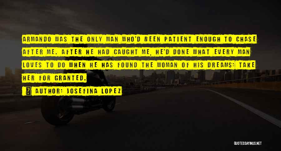 Chase After Me Quotes By Josefina Lopez