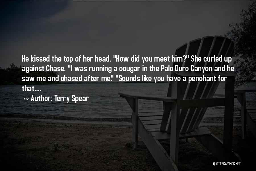 Chase After Me Quotes By Terry Spear