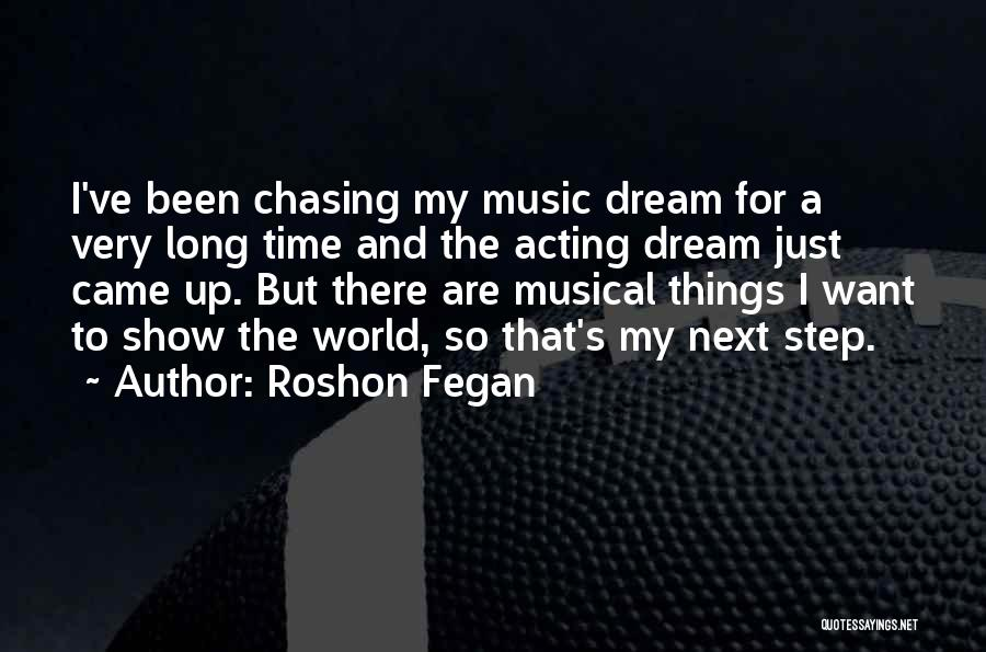 Chasing A Dream Quotes By Roshon Fegan