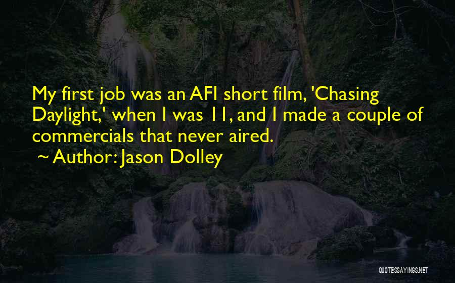 Chasing Daylight Quotes By Jason Dolley