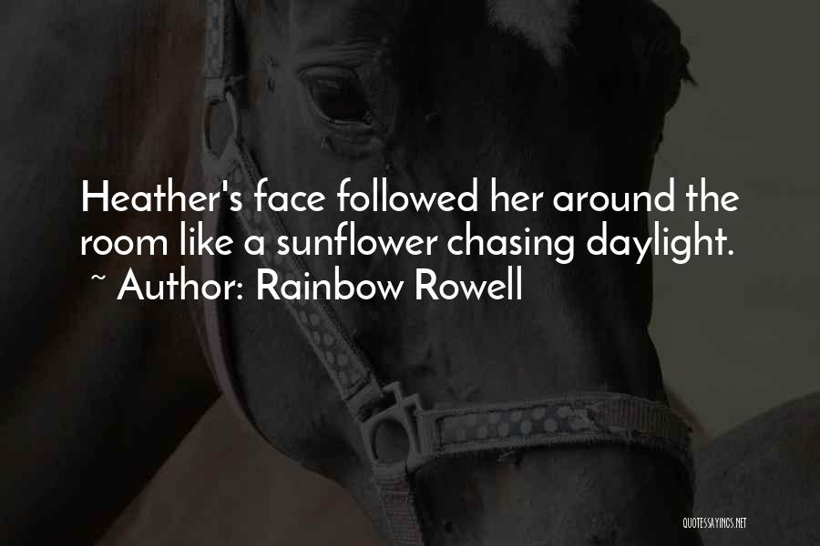 Chasing Daylight Quotes By Rainbow Rowell