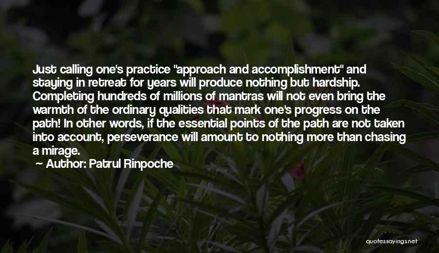 Chasing Mirage Quotes By Patrul Rinpoche