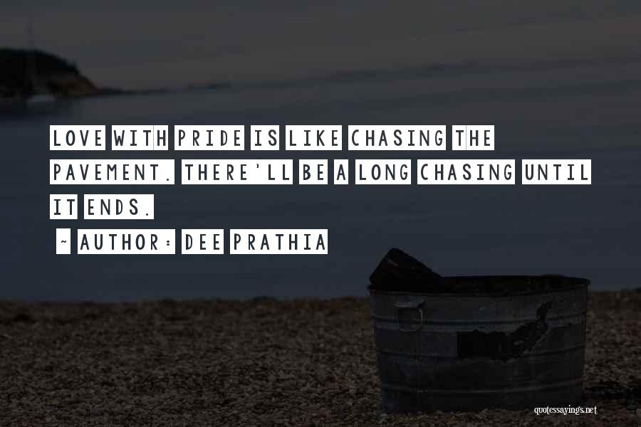 Chasing Pavement Quotes By Dee Prathia