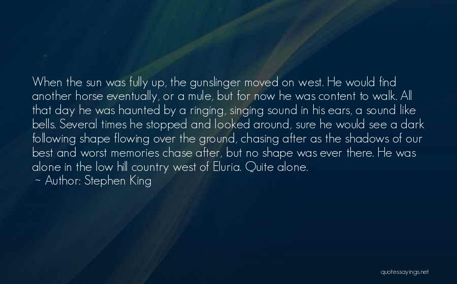Chasing The Sun Quotes By Stephen King
