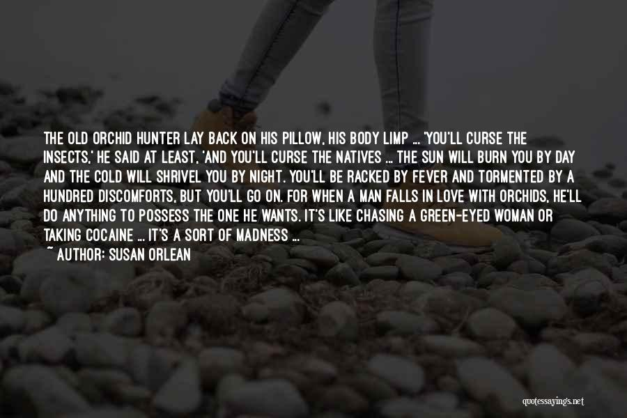 Chasing The Sun Quotes By Susan Orlean