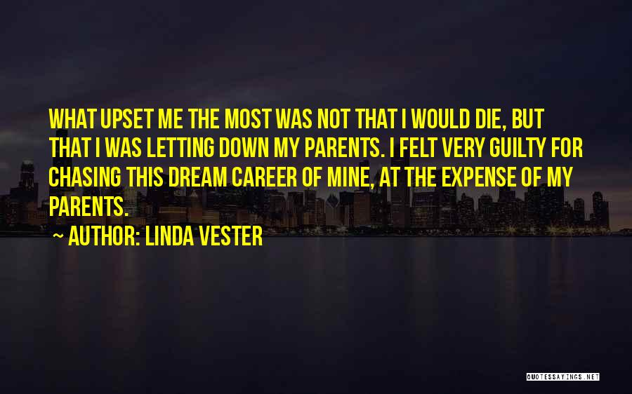 Chasing Your Dream Quotes By Linda Vester