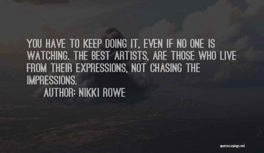 Chasing Your Dream Quotes By Nikki Rowe