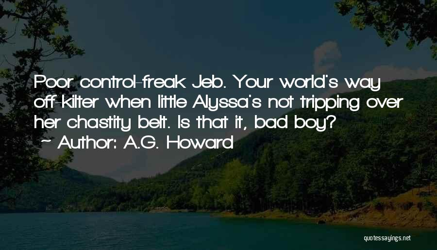 Chastity Belt Quotes By A.G. Howard