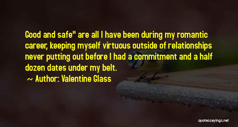 Chastity Belt Quotes By Valentine Glass