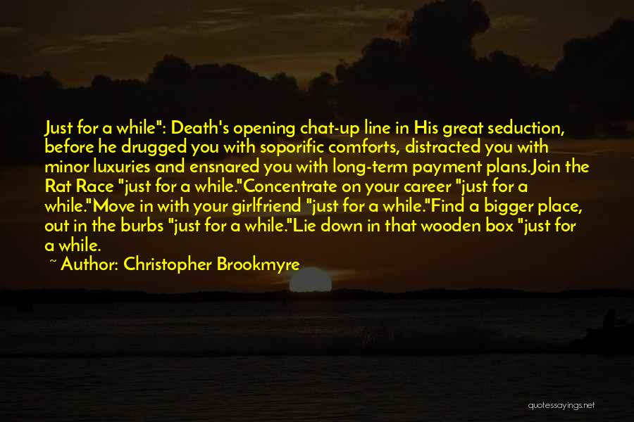 Chat Line Quotes By Christopher Brookmyre