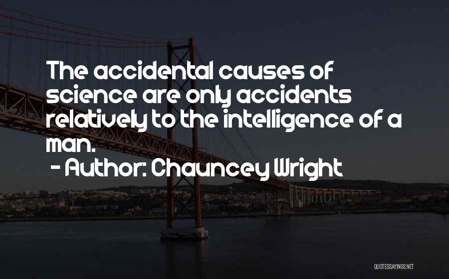 Chauncey Wright Quotes 1258054