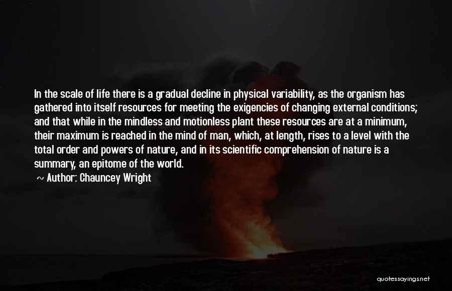 Chauncey Wright Quotes 449086