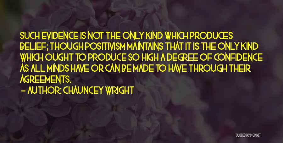 Chauncey Wright Quotes 486563