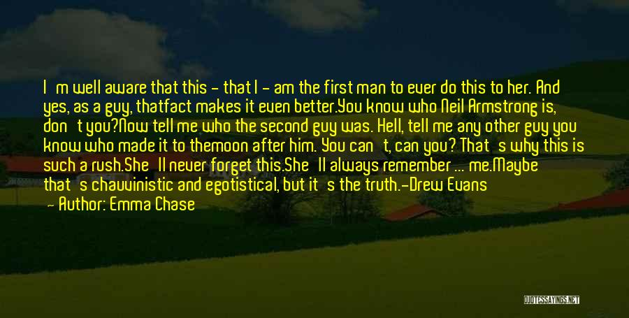 Chauvinistic Man Quotes By Emma Chase
