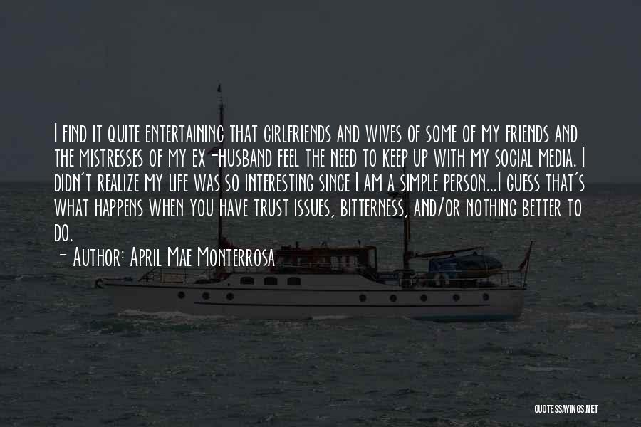 Cheating Husband Quotes By April Mae Monterrosa
