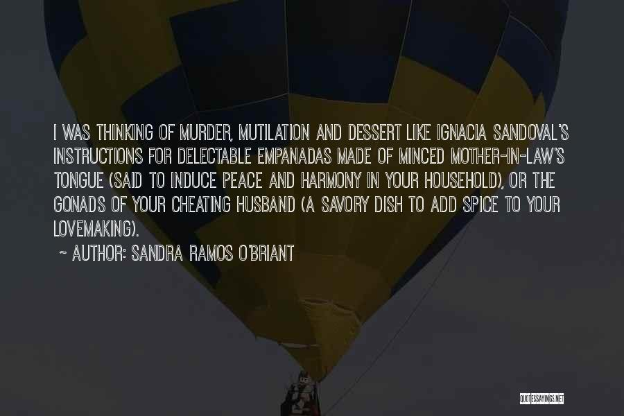 Cheating Husband Quotes By Sandra Ramos O'Briant