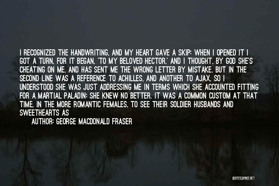 Cheating Whore Quotes By George MacDonald Fraser
