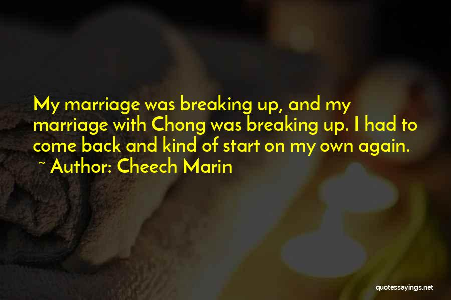 Cheech And Chong Quotes By Cheech Marin