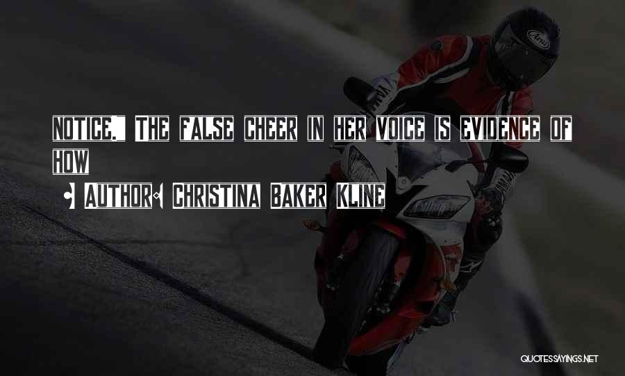 Cheer Voice Over Quotes By Christina Baker Kline