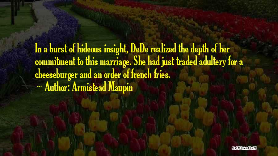 Cheeseburger Quotes By Armistead Maupin