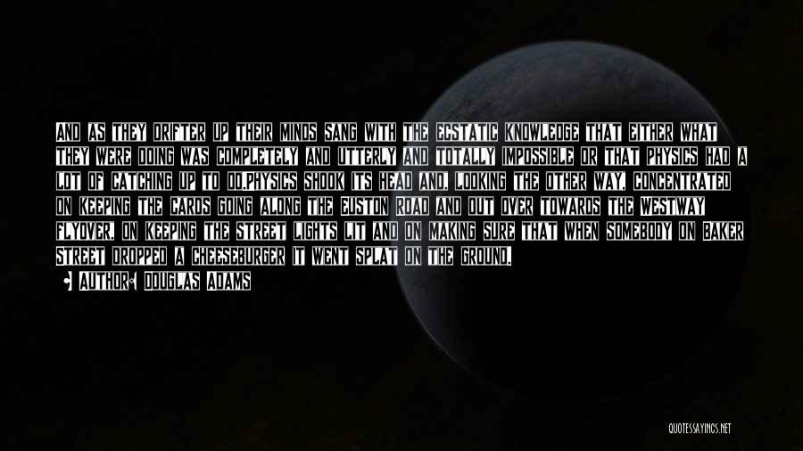 Cheeseburger Quotes By Douglas Adams
