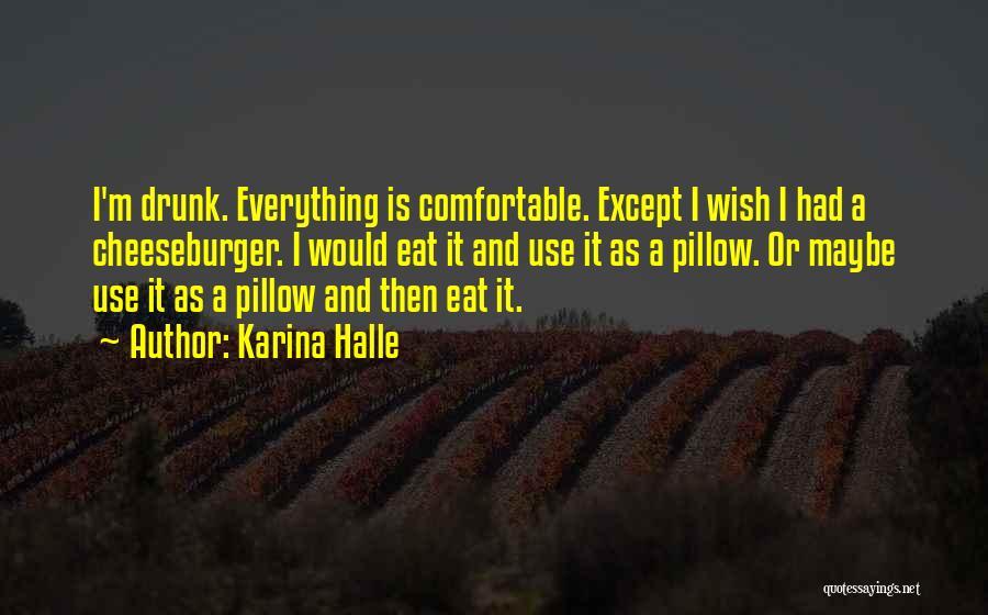 Cheeseburger Quotes By Karina Halle