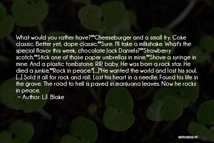 Cheeseburger Quotes By L.F. Blake