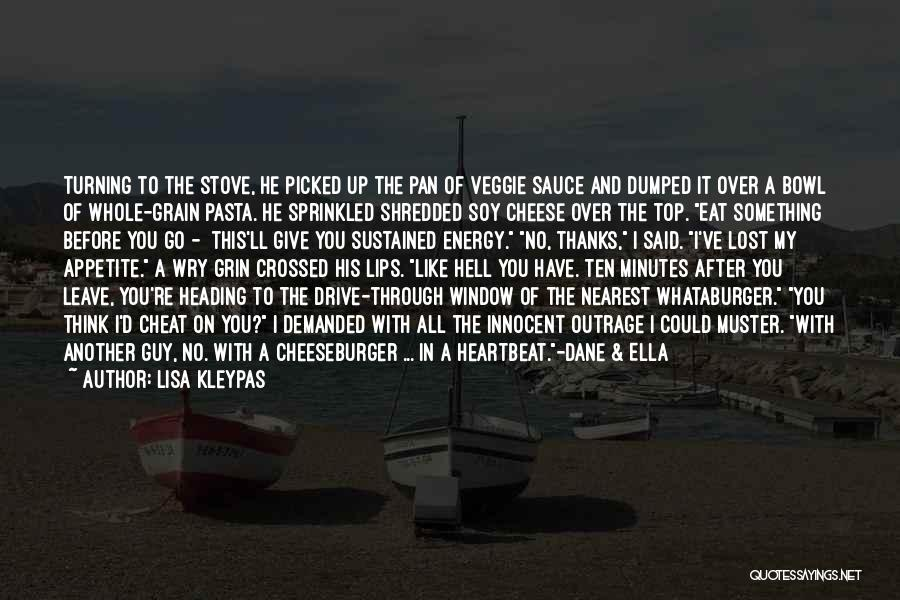 Cheeseburger Quotes By Lisa Kleypas