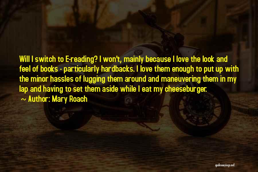Cheeseburger Quotes By Mary Roach
