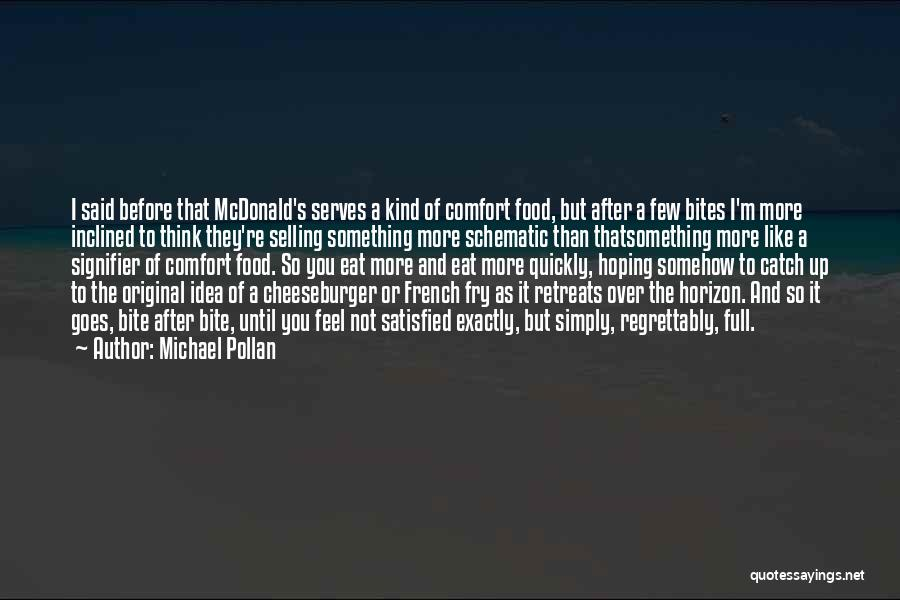 Cheeseburger Quotes By Michael Pollan
