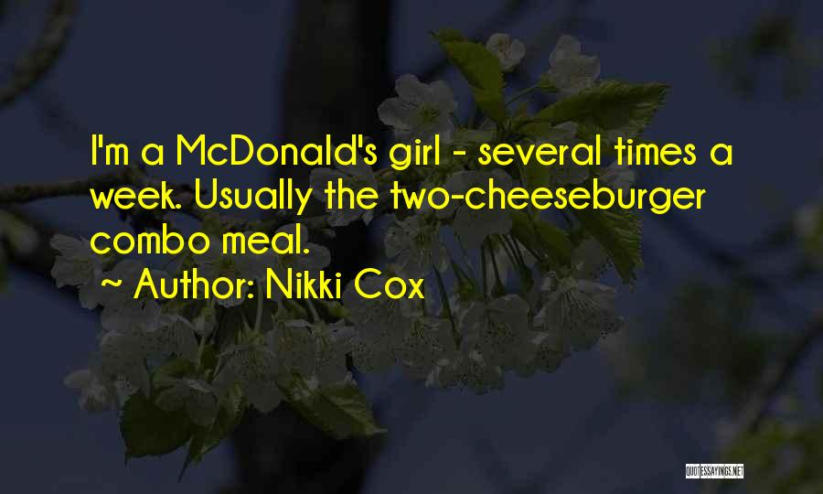 Cheeseburger Quotes By Nikki Cox