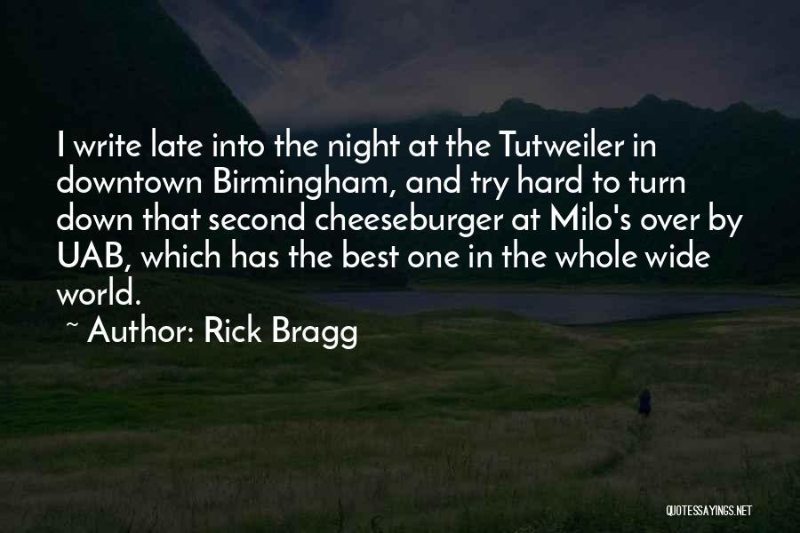 Cheeseburger Quotes By Rick Bragg