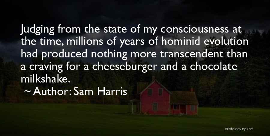 Cheeseburger Quotes By Sam Harris