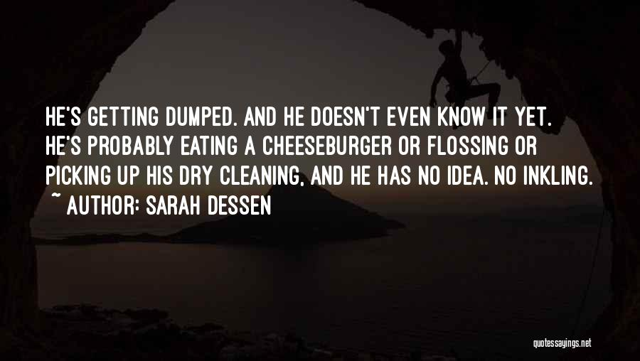 Cheeseburger Quotes By Sarah Dessen