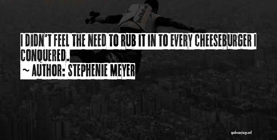 Cheeseburger Quotes By Stephenie Meyer