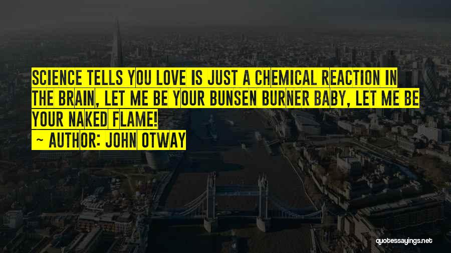 Top 13 Chemical Reaction Love Quotes Sayings