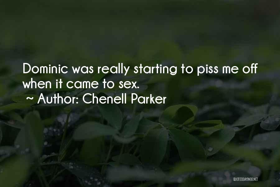 Chenell Parker Quotes 1431004