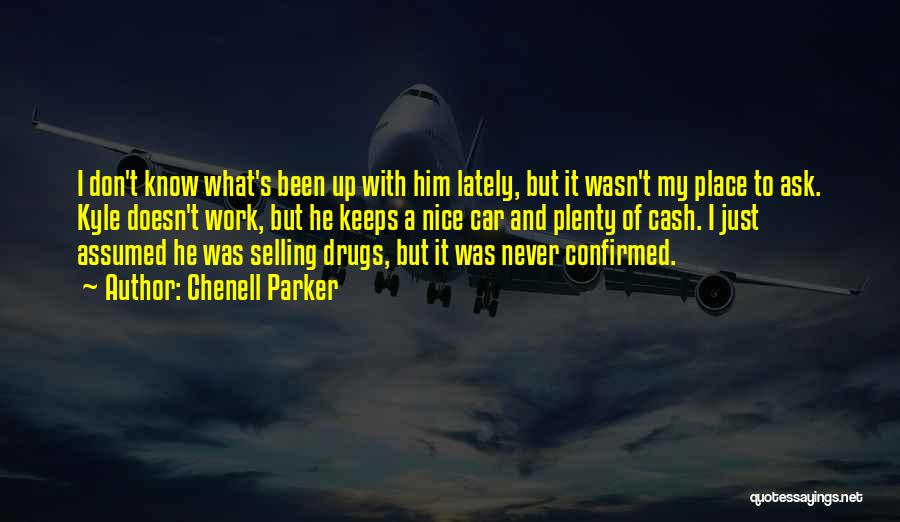 Chenell Parker Quotes 1994139