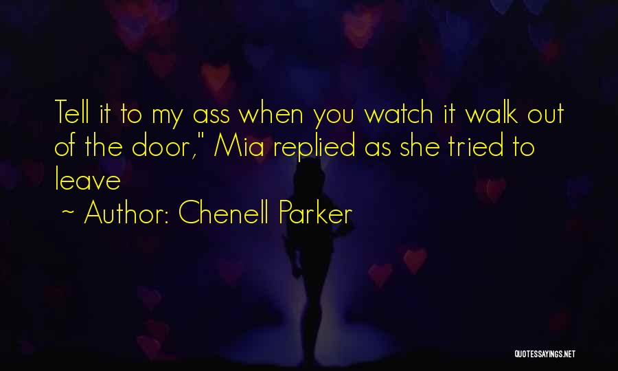 Chenell Parker Quotes 394303