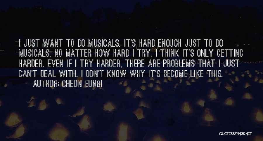 Cheon Eunbi Quotes 77120