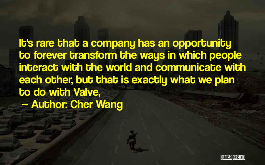Cher Wang Quotes 1374302