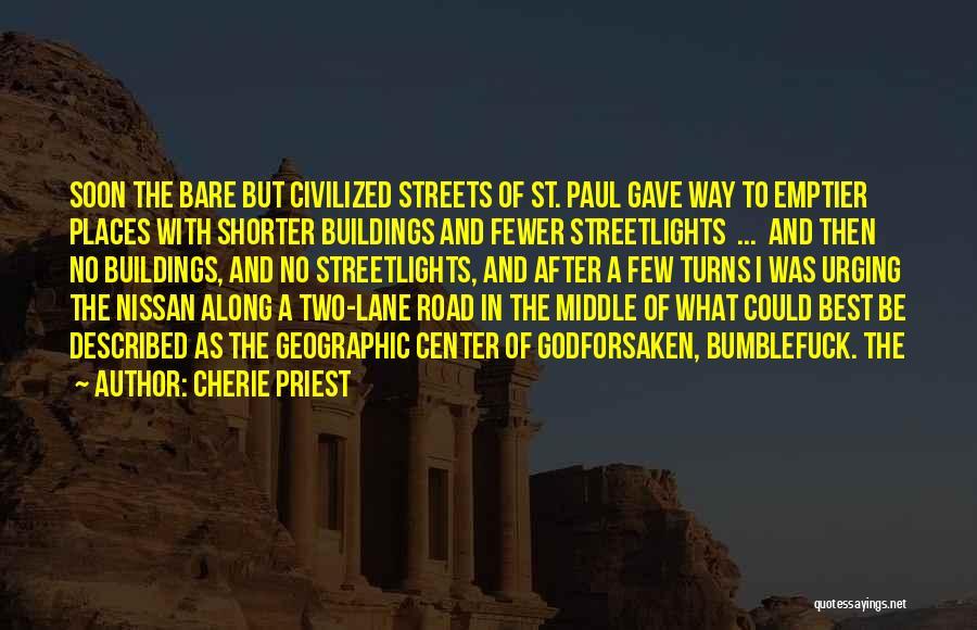 Cherie Priest Quotes 1034452