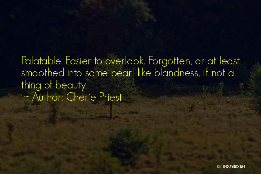 Cherie Priest Quotes 1059446