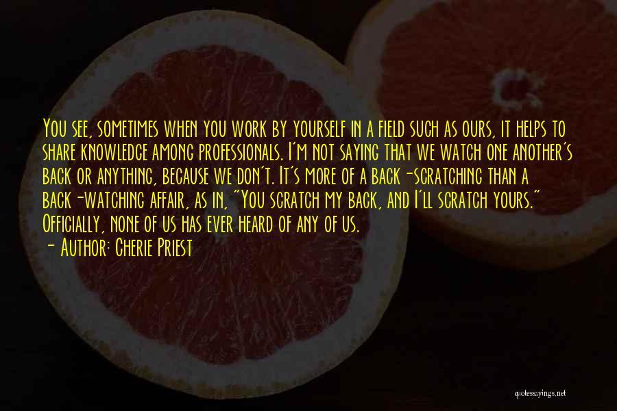 Cherie Priest Quotes 1127226